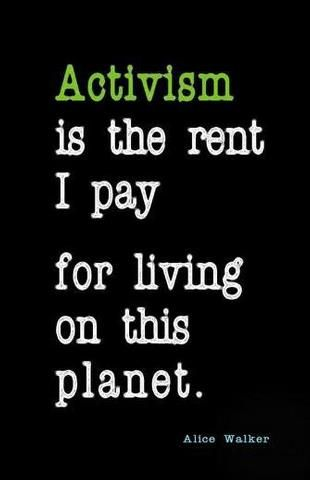 activism is the rent I pay